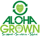 Aloha Grown